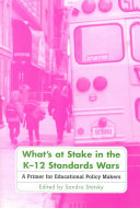 What s at Stake in the K 12 Standards Wars