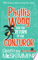 Phyllis Wong and the Return of the Conjuror Book PDF