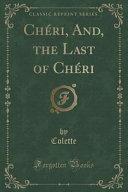 Ch  ri  And  the Last of Ch  ri  Classic Reprint