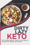 Dirty Lazy Keto