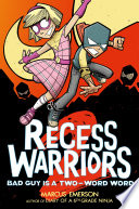 Recess Warriors 2  Bad Guy Is a Two Word Word