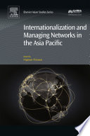Internationalization and Managing Networks in the Asia Pacific