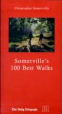 Christopher Somerville s Hundred Best Walks