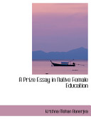A Prize Essay in Native Female Education Book PDF
