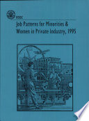 Job Patterns for Minorities and Women in Private Industry