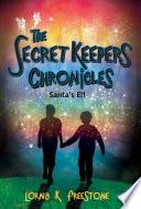 The Secret Keepers Chronicles Pdf/ePub eBook