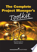 The Complete Project Manager s Toolkit