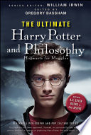 The Ultimate Harry Potter And Philosophy book