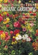 Howard Garrett s Texas Organic Gardening Book