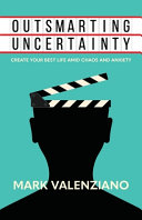 Outsmarting Uncertainty