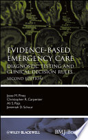 Evidence-Based Emergency Care : on diagnostic testing that arise in...