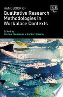 Handbook Of Qualitative Research Methodologies In Workplace Contexts