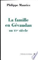 illustration La famille en Gévaudan au XVe siècle (1380-1483)