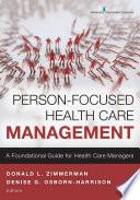 Person Focused Health Care Management