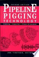 Pipeline Pigging Technology