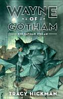 Wayne of Gotham   Ein Batman Roman