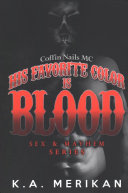 His Favorite Color Is Blood   Coffin Nails MC  Gay Biker Dark Romance