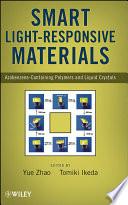 Smart Light Responsive Materials : of smart light-responsive materials based on...