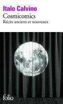 Cosmicomics R Cits Anciens Et Nouveaux book