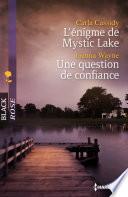L   nigme de Mystic Lake   Une question de confiance