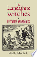 The Lancashire witches Biggest And Best Known Witch Trial Which Took Place