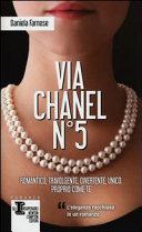 Via Chanel n. cinque