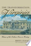 The Transformation of Virginia, 1740-1790
