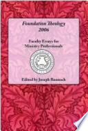Foundation Theology 2006