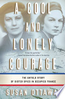 A Cool and Lonely Courage by Susan Ottaway