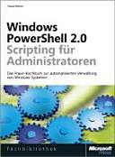 Windows PowerShell 2.0 - Scripting für Administratoren