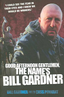 Good Afternoon Gentlemen  the Name s Bill Gardner