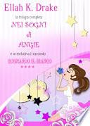 Nei sogni di Angie  trilogia completa   Sognando il bianco 4