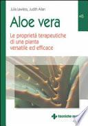 Aloe vera  Le propriet   terapeutiche di una pianta versatile ed efficace