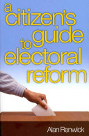 A Citizen s Guide to Electoral Reform