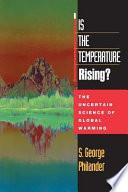 Is the Temperature Rising