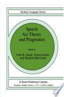 Speech Act Theory and Pragmatics