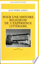 Pour Une Histoire Religieuse De L Exp Rience Litt Raire Po Sie Et Roman