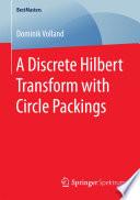 A Discrete Hilbert Transform With Circle Packings