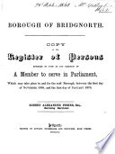 Borough of Bridgnorth. Copy of the Register of Persons Entitled to Vote at Any Election of a Member to Serve in Parliament
