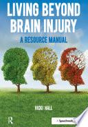 Living Beyond Brain Injury