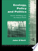 Ecology  Policy and Politics