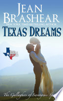 Texas Dreams  The Gallaghers of Sweetgrass Springs Book 3