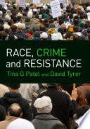 Race  Crime and Resistance