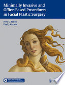 Minimally Invasive And Office Based Procedures In Facial Plastic Surgery book