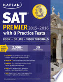 Kaplan SAT Premier 2015 2016 with 8 Practice Tests