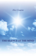 The Silence of the Mind Read For Any Spiritual Seeker A
