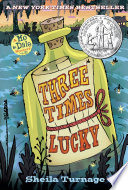 Three Times Lucky by Sheila Turnage