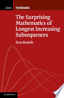 The Surprising Mathematics of Longest Increasing Subsequences