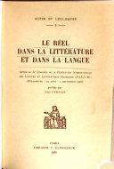 Le réel dans la littérature et dans la langue actes du Xe Congrès de la Fédération internationale des langues et littératures modernes (F.I.L.L.M.), Strasbourg, 29 août-3 septembre 1966