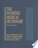 Inverted Medical Dictionary  Second Edition